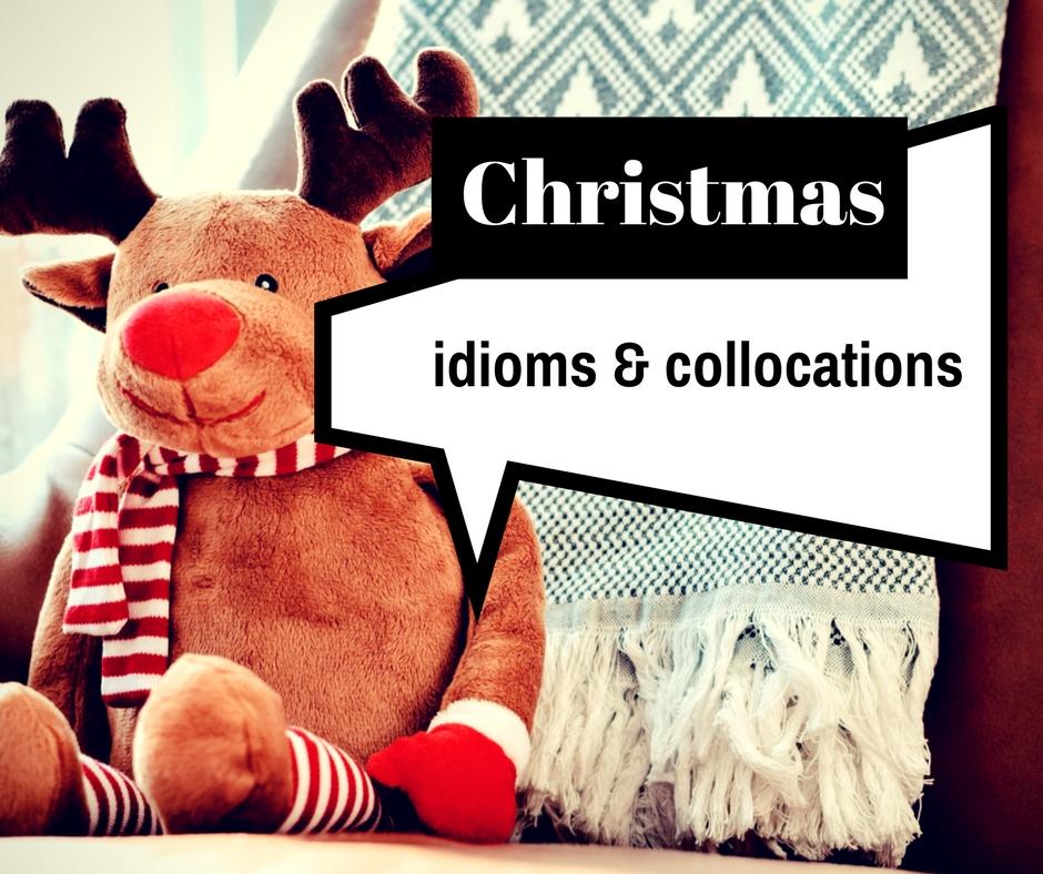 wordlist christmas idioms copy - Christmas Idioms