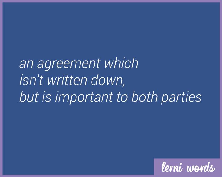 Gentlemans agreement – Words of Agreement
